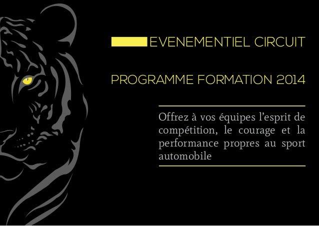 Offrez à vos équipes l'esprit de compétition, le courage et la performance propres au sport automobile  EVENEMENTIEL CIRC...
