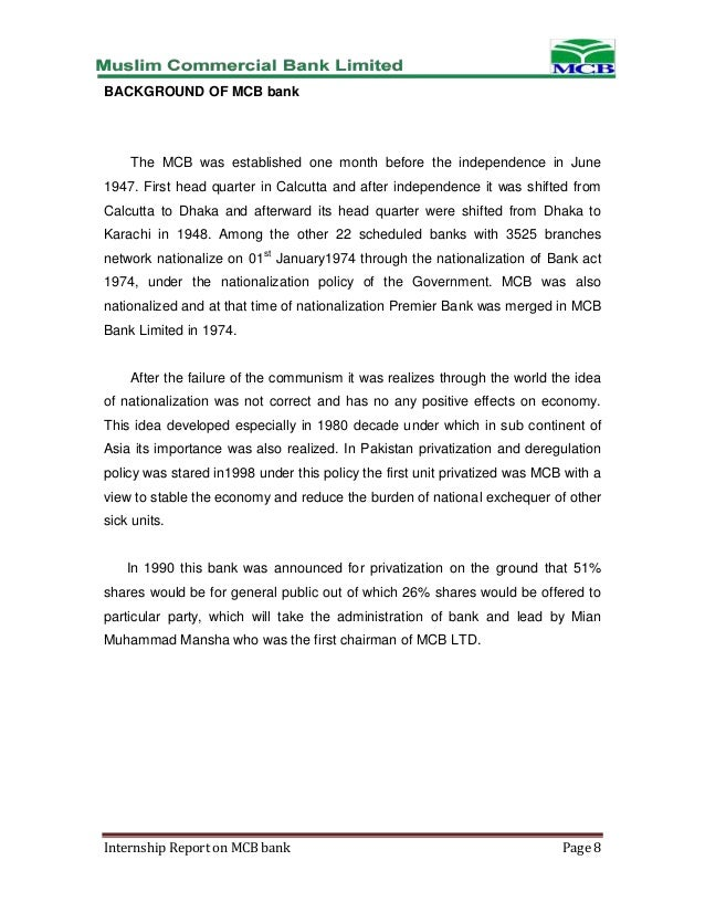 internship report on mcb Mcb is one of the oldest banks of pakistan, incorporated in 1947 it was  privatized in 1991  best corporate report award 2016 - winner.
