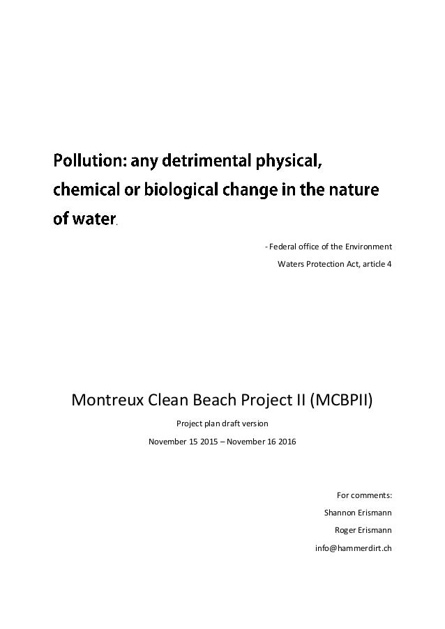 . - Federal office of the Environment Waters Protection Act, article 4 Montreux Clean Beach Project II (MCBPII) Project pl...