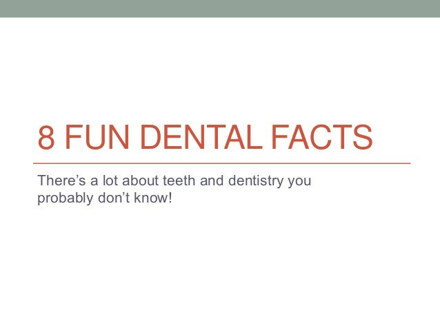 8 Fun Dental Facts