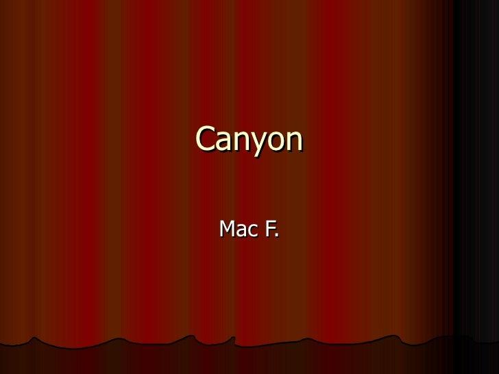 Canyon Mac F.