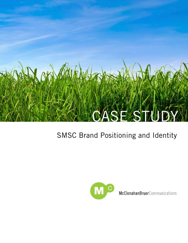 Case studysMsC Brand Positioning and Identity
