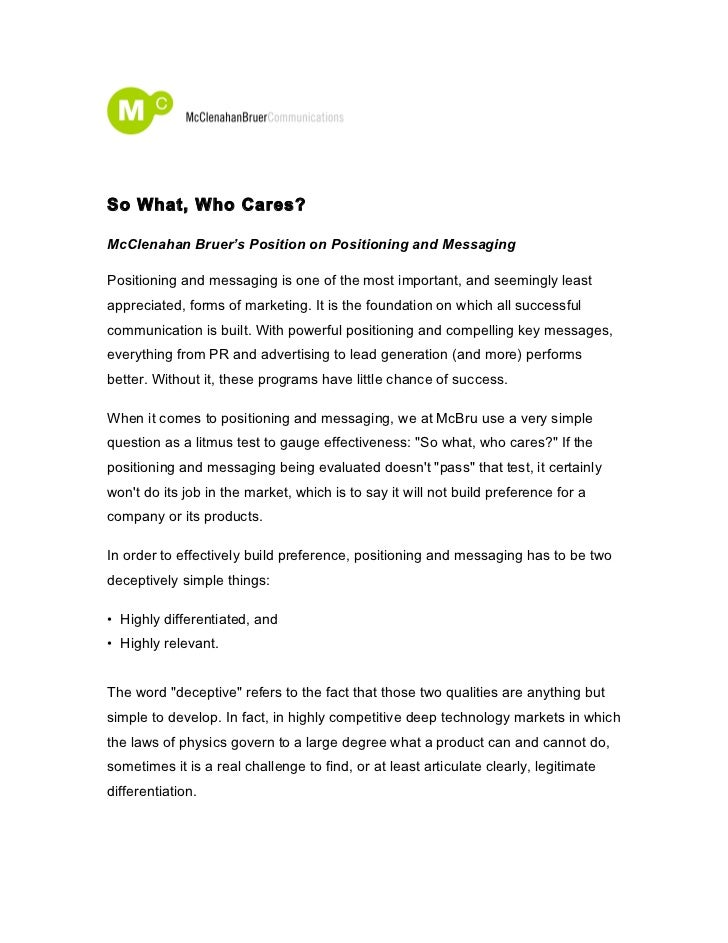So What, Who Cares?McClenahan Bruer's Position on Positioning and MessagingPositioning and messaging is one of the most im...