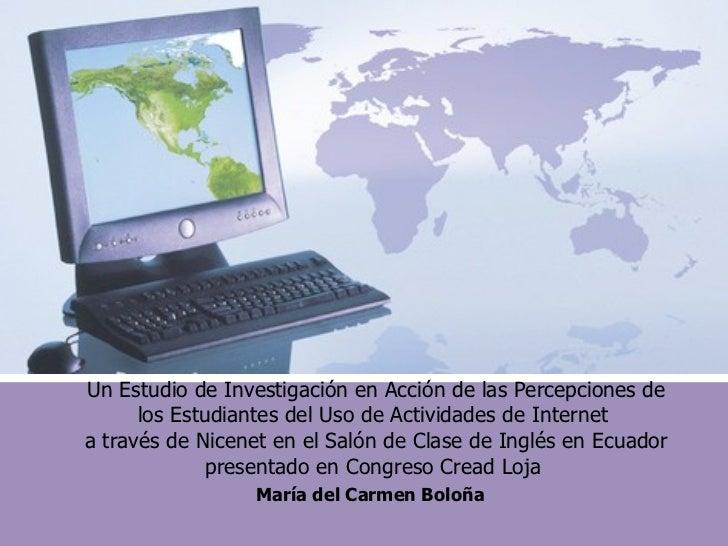 Un Estudio de Investigación en Acción de las Percepciones de los Estudiantes del Uso de Actividades de Internet  a través ...