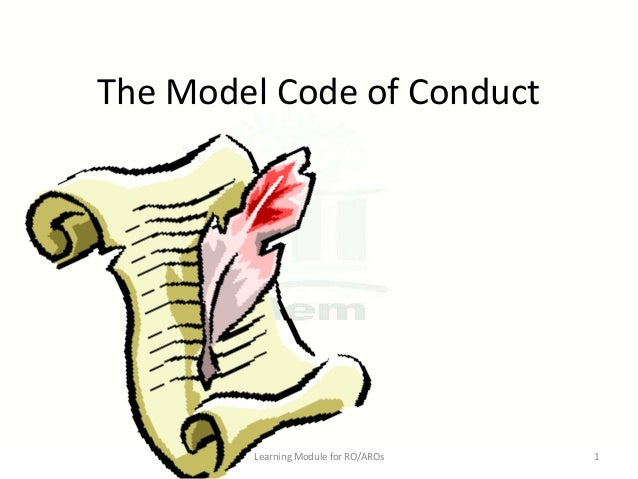 The Model Code of Conduct  Learning Module for RO/AROs  1