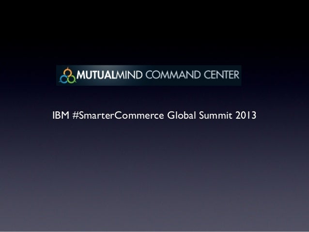 IBM #SmarterCommerce Global Summit 2013