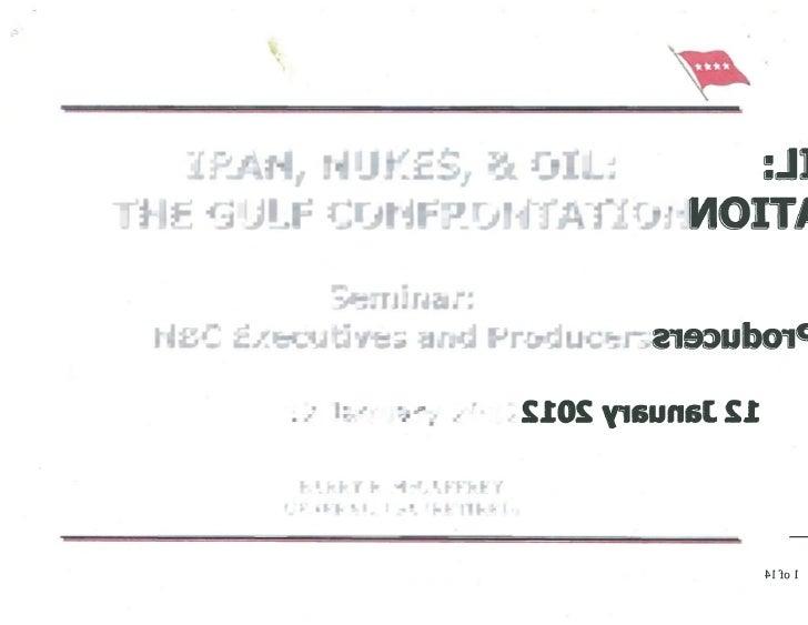 GEN McCaffrey-Iran, Nukes & Oil
