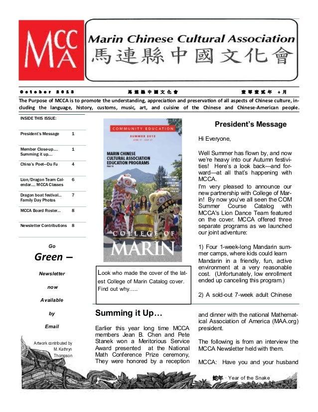 MCCA N ew sletter October 2 01 3  O c t o b e r  2 0 1 3  馬 連 縣 中 國 文 化 會  壹 零 壹 貳 年  + 月  The Purpose of MCCA is to promo...