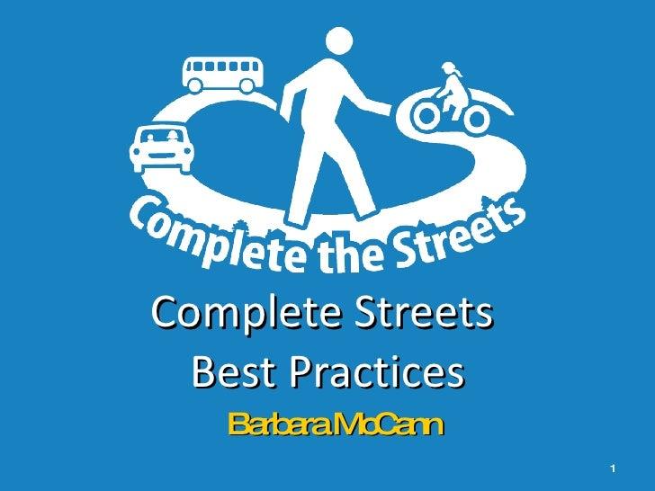 Complete Streets  Best Practices Barbara McCann
