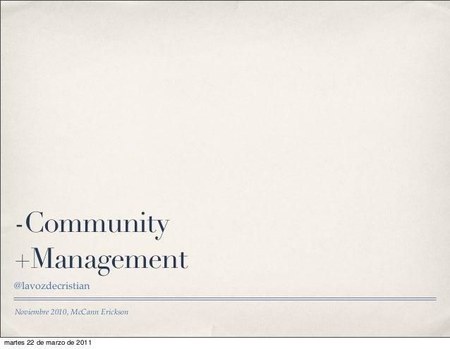 Noviembre 2010, McCann Erickson -Community +Management @lavozdecristian martes 22 de marzo de 2011