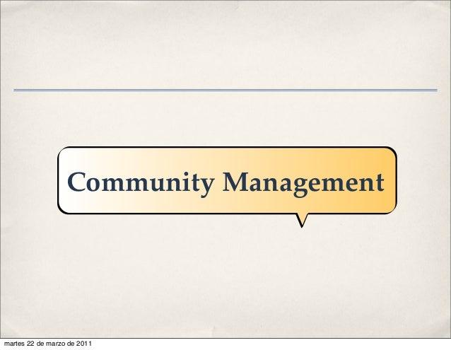 Community Management martes 22 de marzo de 2011