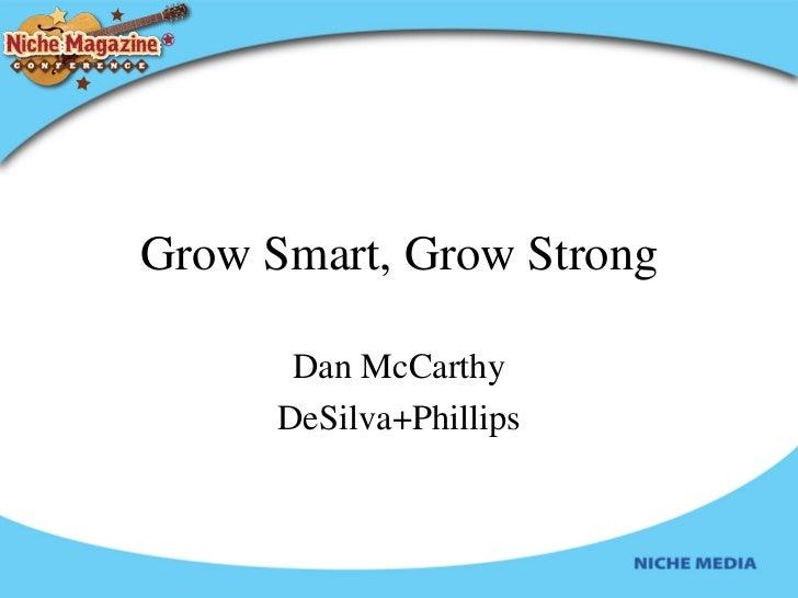 Grow Smart, Grow Strong Dan McCarthy DeSilva+Phillips