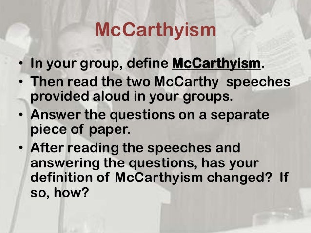 causes of mccarthyism essay Essay editing help  argumentative compare and contrast log in × scroll to top the red scare essay examples  causes and effects of mccarthyism and the red.