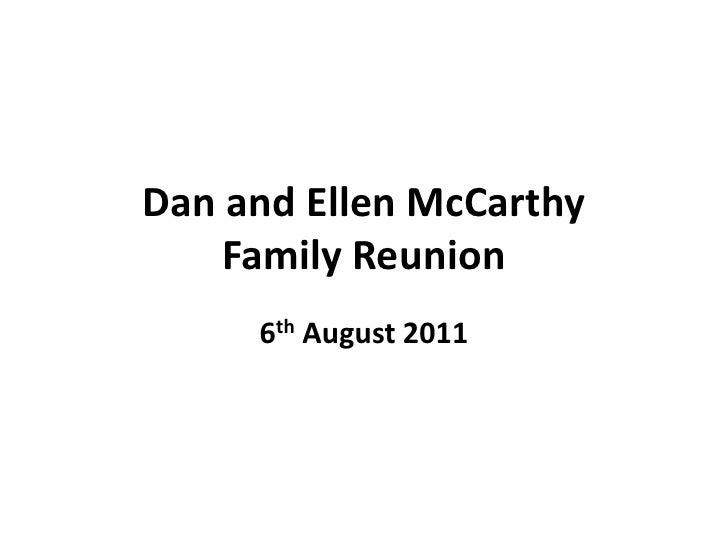 Dan and Ellen McCarthy Family Reunion<br />6th August 2011<br />