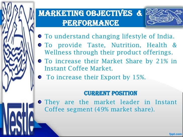 objectives for marketing communications for nestle Summary of nestlé infant formula marketing policy  communication principles  and the nestlé corporate guidelines  nestlé's business objective, and that of.