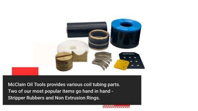 Coil tubing stripper rubbers & Non-extrusion rings - McClain Oil Tools Slide 3
