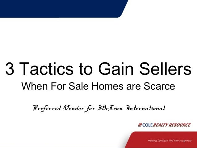 1 3 Tactics to Gain Sellers When For Sale Homes are Scarce Preferred Vendor for McLean International