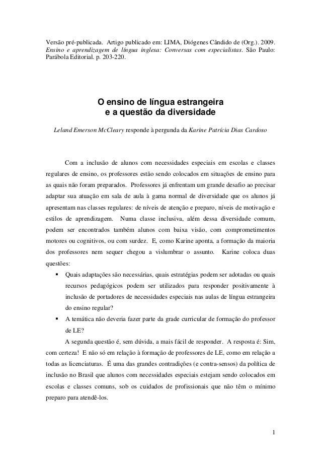 Versão pré-publicada. Artigo publicado em: LIMA, Diógenes Cândido de (Org.). 2009. Ensino e aprendizagem de língua inglesa...