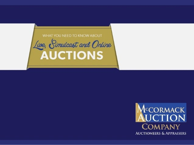 What You Need to Know about Live, Simulcast and Online Auctions