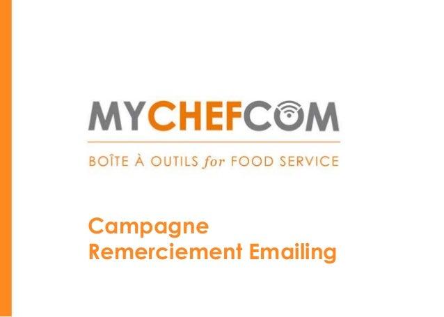 CampagneRemerciement Emailing                        *