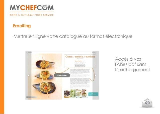 EmailingMettre en ligne votre catalogue au format électronique                                             Accès à vos    ...