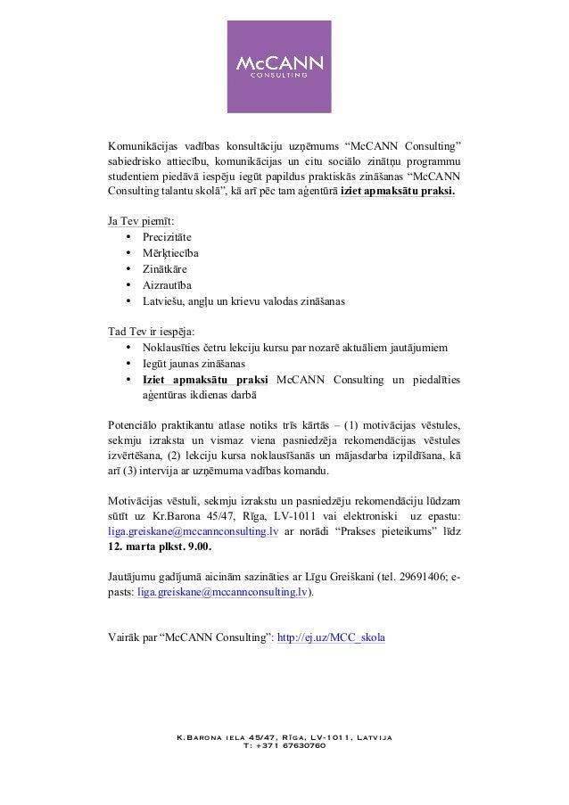 """Komunikācijas vadības konsultāciju uzņēmums """"McCANN Consulting"""" sabiedrisko attiecību, komunikācijas un citu sociālo zināt..."""