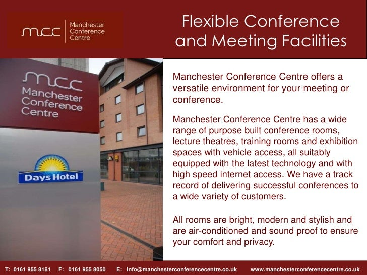 Flexible Conference and Meeting Facilities <br />Manchester Conference Centre offers a versatile environment for your meet...