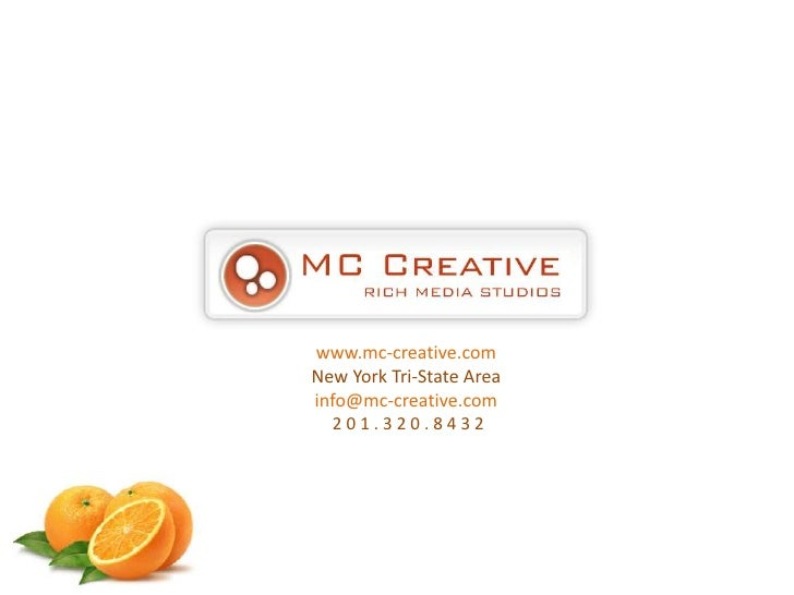 www.mc-creative.com<br />New York Tri-State Areainfo@mc-creative.com 2 0 1 . 3 2 0 . 8 4 3 2<br />