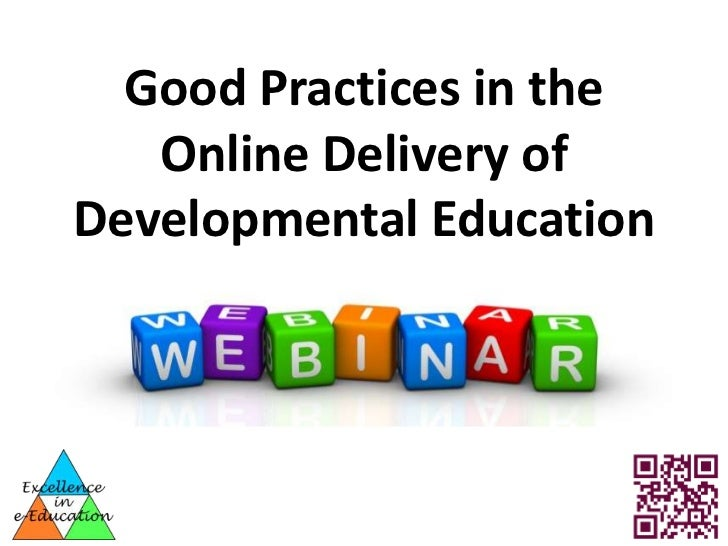Good Practices in the   Online Delivery ofDevelopmental Education