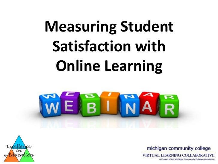 Measuring Student Satisfaction with Online Learning