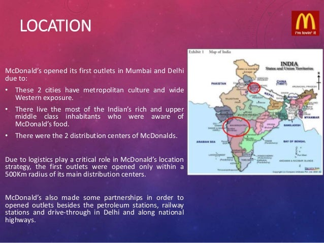 mcdonalds in india case study What are some main issues for mcdonald's in india some main issues of  mcdonald's in india: pricing: much of the macdonald's growth in india can be  attribute.