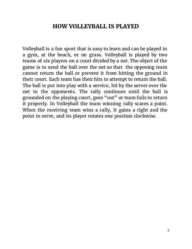 volleyball essay conclusion Read this full essay on basketball and volleyball  in conclusion participating in  youth sports can make a very positive influence and life teaching experience in.