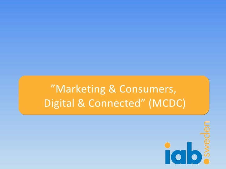 """"""" Marketing & Consumers,  Digital & Connected"""" (MCDC)"""
