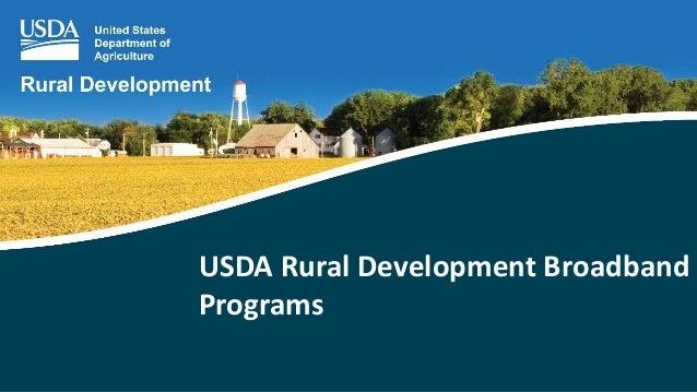 USDA Rural Development Broadband Programs