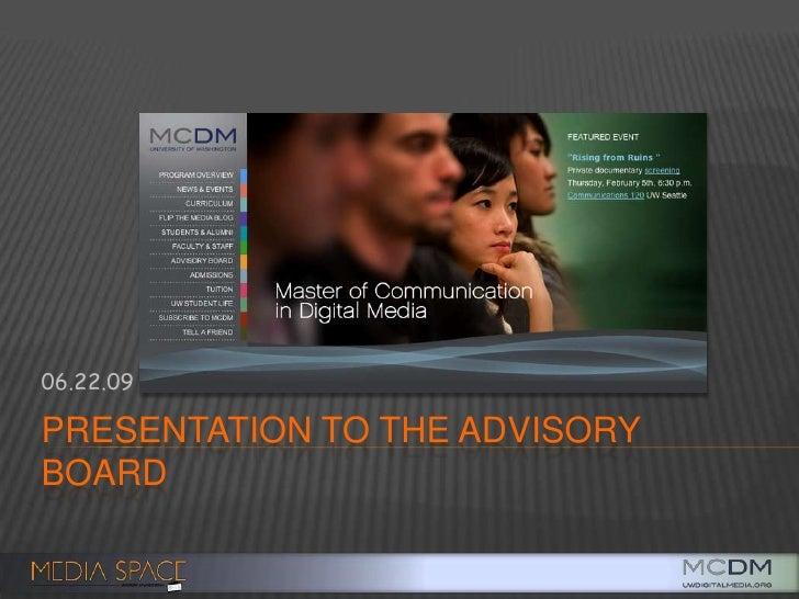 Presentation to the Advisory Board<br />06.22.09<br />
