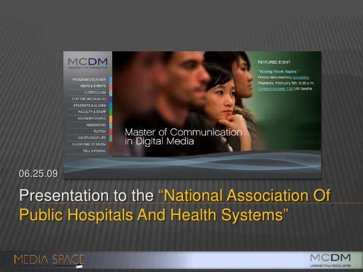 """Presentation to the """"National Association Of Public Hospitals And Health Systems""""<br />06.25.09<br />"""