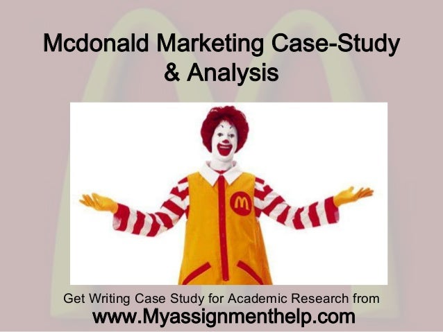 Mcdonald Marketing Case-Study & Analysis Get Writing Case Study for Academic Research from www.Myassignmenthelp.com