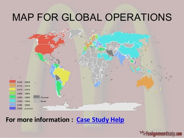 MAP FOR GLOBAL OPERATIONS For more information : Case Study Help