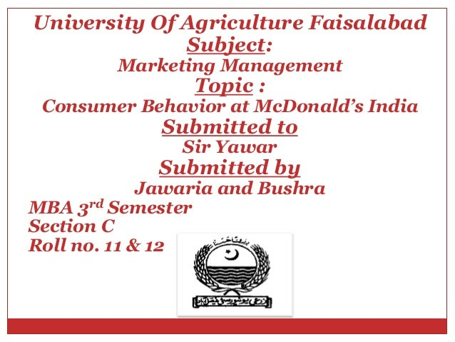 University Of Agriculture Faisalabad              Subject:         Marketing Management                 Topic : Consumer B...