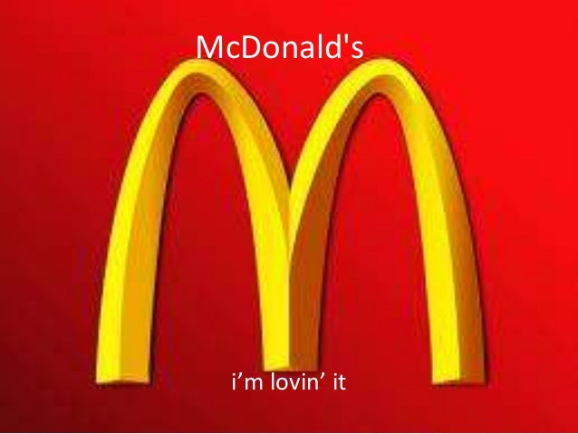 McDonald's i'm lovin' it