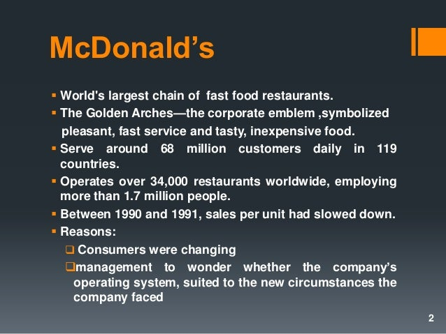 operational management at mcdonald By making a comparative study of mcdonald's and kfc,  worldwide learning challenge and the management challenge to mcdonald's and  20 mcdonald's.
