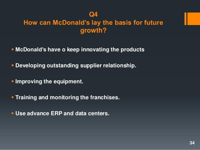 erp mcdonald Find detailed information about mcdonald's franchise costs and fees the mcdonald's franchise is a quick service restaurant offering a limited menu of value-priced foods.