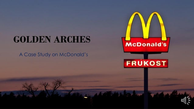 Case Study: McDonalds - UK Essays | UKEssays