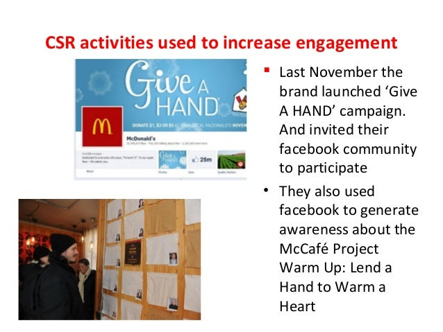 csr analysis mcdonalds There is an argument that some companies—such as those that deal in weapons and tobacco–just can't do corporate responsibility in a meaningful way as a result, they are often excluded from csr rankings and benchmarking exercises but what about a company like mcdonald's, under constant fire.