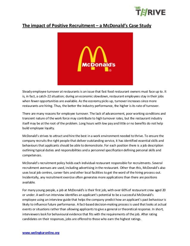 www.welingkaronline.org The impact of Positive Recruitment – a McDonald's Case Study Steady employee turnover at restauran...