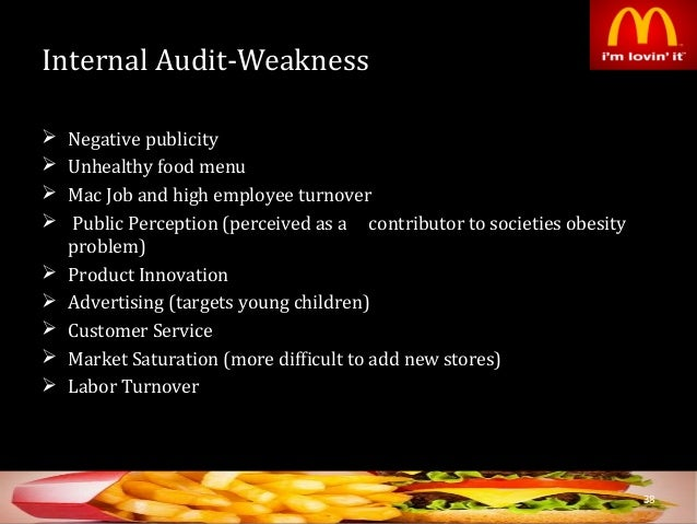 internal marketing audit mcdonalds Same time, have the internal flexibility required to implement its strategic goal ( taylor, 1991)  it is these 7ps that we will use in analysing the marketing mix of  mcdonald's:  this involves a continuous round of visits, inspections and audits, .
