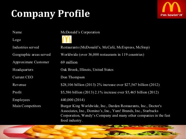 an internal analysis of the mcdonalds company Environmental scanning: (gathering information) internal environment mcdonalds worldwide: mcdonalds has been a thriving business since 1955 and .
