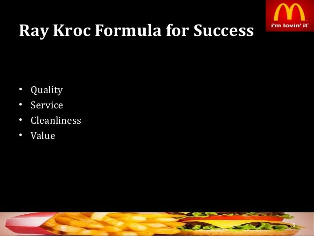 an analysis of the mcdonalds franchise by ray kroc Mcdonalds case analysis (am) mcdonalds case analysis (am)  (www mcdonalds com) company background: ray kroc  and within 3 year of establishing the franchise.