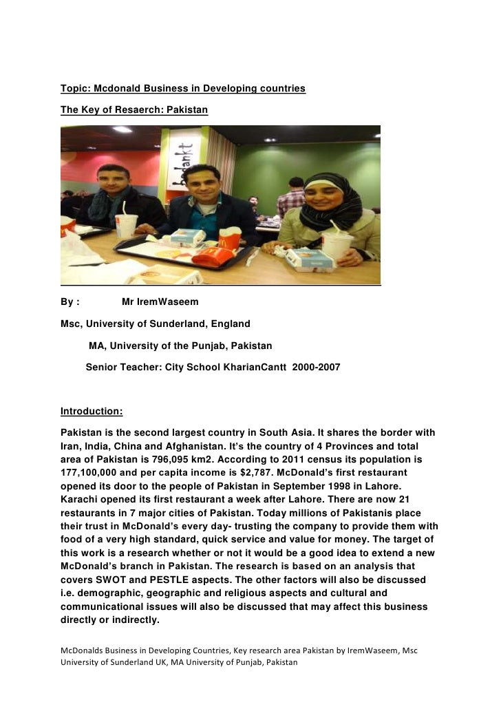 Topic: Mcdonald Business in Developing countriesThe Key of Resaerch: PakistanBy :           Mr IremWaseemMsc, University o...