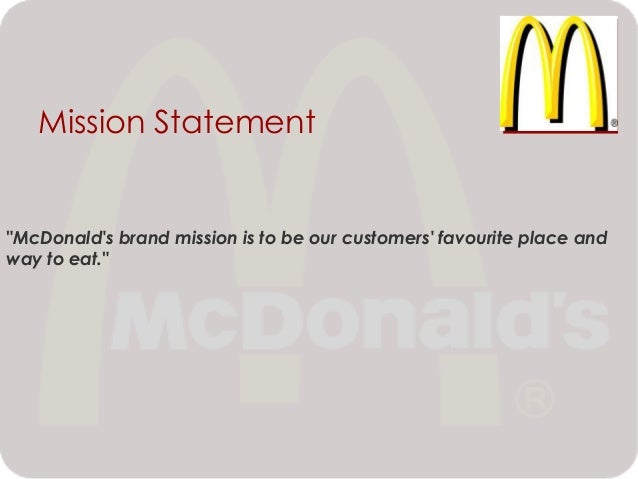 Analysis of mcdonalds mission and vision